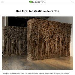 Une forêt fanstastique de carton