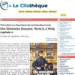 Une Génération française. Tome 5, «