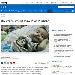 Une imprimante 3D sauve la vie d'un bébé