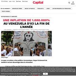 Une inflation de 1.000.000% au Venezuela d'ici la fin de l'année