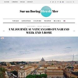 Une journée au Vatican, un week-end à Rome
