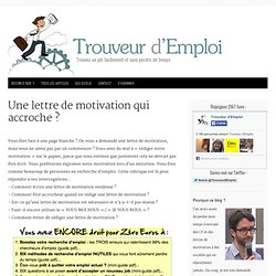 Une Lettre De Motivation Qui Accroche ?