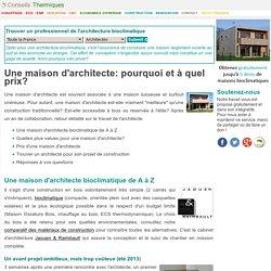 Une maison d'architecte: pourquoi et à quel prix?