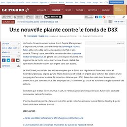Une nouvelle plainte contre le fonds de DSK
