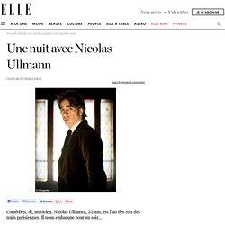 Une nuit avec Nicolas Ullmann