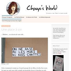 Une place à soi – Chouyo's World