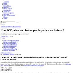 Une 2CV prise en chasse par la police en Suisse !