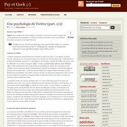 Une psychologie de Twitter (part. 1/2)