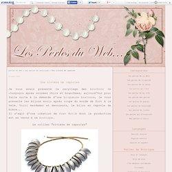 Une rivière de capsules - perles du web