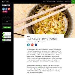Une salade japonisante - Dur à cuire !