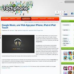 Une Web App iOS pour Google Music