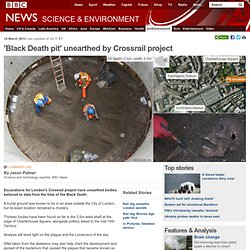 'Black Death pit' unearthed by Crossrail project