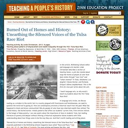 » Burned Out of Homes and History: Unearthing the Silenced Voices of the Tulsa Race Riot Zinn Education Project