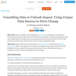 Unearthing Data to Unleash Impact: Using Unique Data Sources to Drive Change