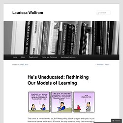 He's Uneducated: Rethinking Our Models of Learning | Laurissa Wolfram