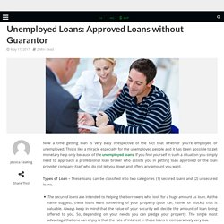 Unemployed Loans: Approved Loans without Guarantor