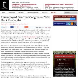 Unemployed Confront Congress at Take Back the Capitol