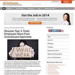 Four Traits Employers Want from the Unemployed