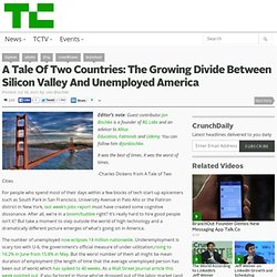 A Tale Of Two Countries: The Growing Divide Between Silicon Valley And Unemployed America