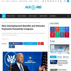 New Unemployment Benefits and Stimulus Payments Passed By Congress. - airGads