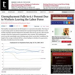 Unemployment Falls to 6.7 Percent Due to Workers Leaving the Labor Force