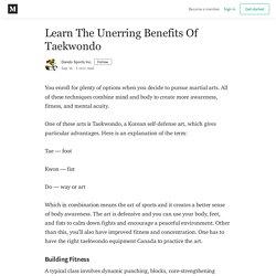 Learn The Unerring Benefits Of Taekwondo