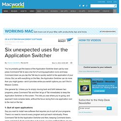 Six unexpected uses for the Application Switcher | Business Center | Working Mac