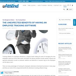 The Unexpected Benefits of having an Employee Tracking Software - uAttend Australia