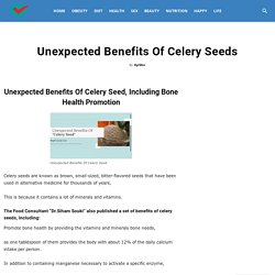 Unexpected Benefits Of Celery Seeds