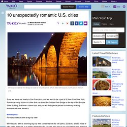 10 unexpectedly romantic U.S. cities