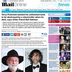 Terry Pratchett wanted unfinished work destroyed by a steamroller