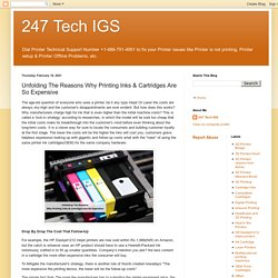 247 Tech IGS: Unfolding The Reasons Why Printing Inks & Cartridges Are So Expensive