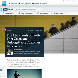 The 4 Moments of Truth That Create an Unforgettable Customer Experience