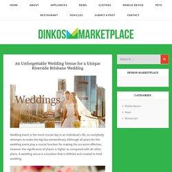 An Unforgettable Wedding Venue for a Unique Riverside Brisbane Wedding - Dinkos