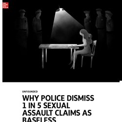 Unfounded: Police dismiss 1 in 5 sexual assault claims as baseless, Globe investigation reveals