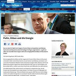 Putin, Orban und die Energie