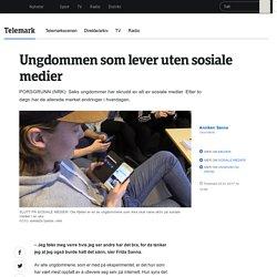 Ungdommen som lever uten sosiale medier - NRK Telemark - Lokale nyheter, TV og radio