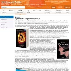 Dystopiska ungdomsromaner - BibliotekMitt