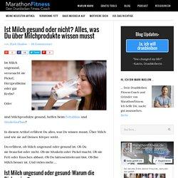 Milch ungesund oder gesund? 8 wissenschaftliche Fakten
