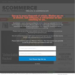 'Unhackable' Blockchains Are Being Hacked - Scommerce - The Social Commerce Social Sourcing Space