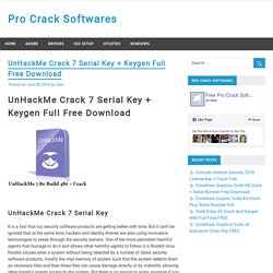 UnHackMe Crack 7 Serial Key + Keygen Full Free Download [Updated]