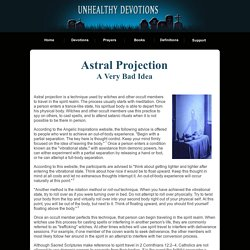 Unhealthy Devotions - Astral Projection