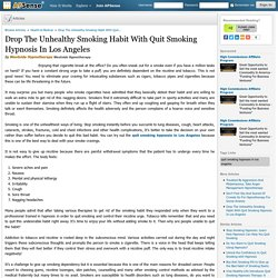 Drop The Unhealthy Smoking Habit With Quit Smoking Hypnosis In Los Angeles