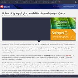 Unheap & Jquery-plugins, deux bibliothèques de plugins jQuery - b*web