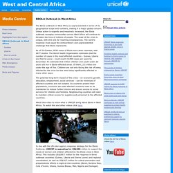 UNICEF WCARO - Media Centre - EBOLA Outbreak in West Africa