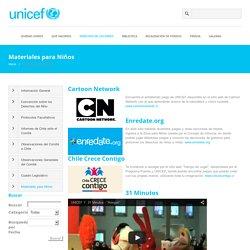 Unicef – Chile » Materiales para Niños