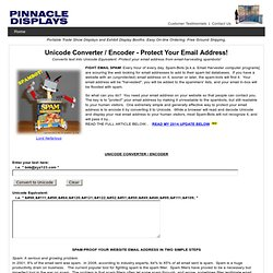 Unicode Converter / Encoder - Protect your Email Address from Spam Bots