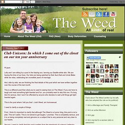 The Weed: Club Unicorn: In which I come out of the closet on our ten year anniversary