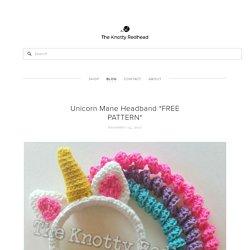 Unicorn Mane Headband *FREE PATTERN* — The Knotty Redhead