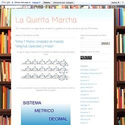 """La Quinta Marcha: Tema 7 Mates: Unidades de medida """"longitud, capacidad y masa""""."""